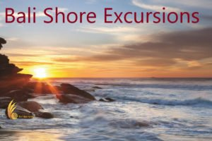 bali shore excursions, bali tours, bali tour packages, cruise line, bali cruise line, cruise passengers